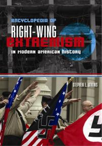 Encyclopedia of Right-Wing Extremism In Modern American History cover image
