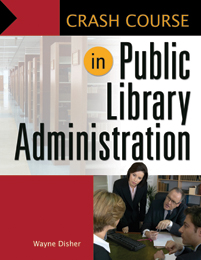 Crash Course in Public Library Administration cover image