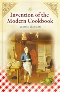 Invention of the Modern Cookbook cover image