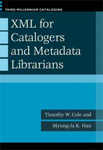 XML for Catalogers and Metadata Librarians cover image