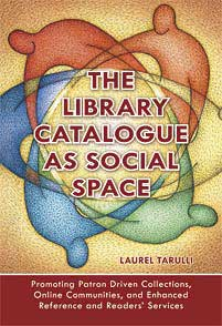 The Library Catalogue as Social Space cover image