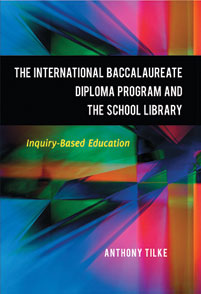 The International Baccalaureate Diploma Program and the School Library cover image