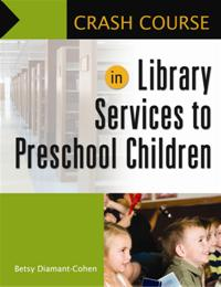 Crash Course in Library Services to Preschool Children cover image