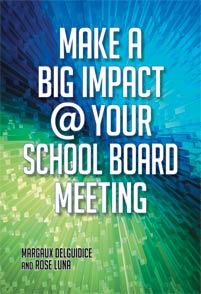 Cover image for Make a Big Impact @ Your School Board Meeting