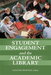 Student Engagement and the Academic Library cover image