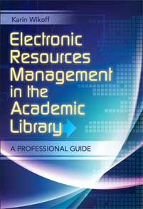 Electronic Resources Management in the Academic Library cover image