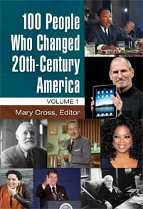 Cover image for 100 People Who Changed 20th-Century America