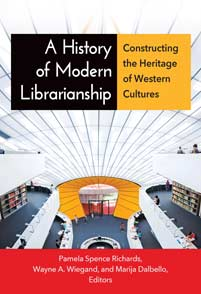 Cover image for A History of Modern Librarianship