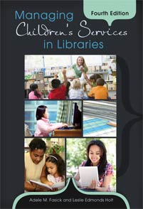 Managing Children's Services in Libraries, 4th Edition cover image