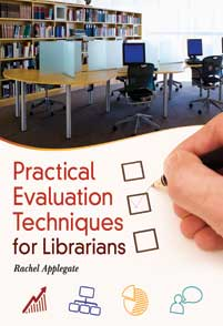 Practical Evaluation Techniques for Librarians cover image