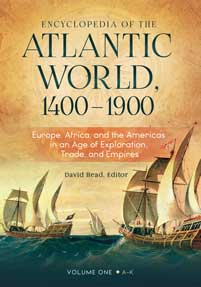 Cover image for Encyclopedia of the Atlantic World, 1400–1900