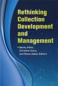 Cover image for Rethinking Collection Development and Management