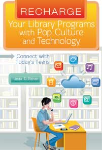 Recharge Your Library Programs with Pop Culture and Technology: cover image