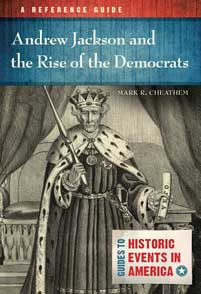 Andrew Jackson and the Rise of the Democrats cover image