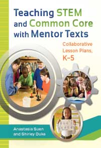 Cover image for Teaching STEM and Common Core with Mentor Texts