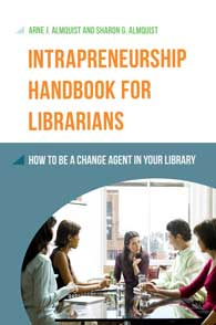 Cover image for Intrapreneurship Handbook for Librarians