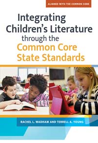 Integrating Children's Literature through the Common Core State Standards cover image