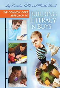 The Common Core Approach to Building Literacy in Boys cover image