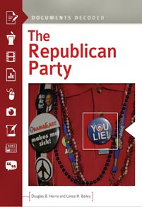 The republican party documents decoded abc clio malvernweather Gallery