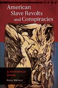 Cover image for American Slave Revolts and Conspiracies