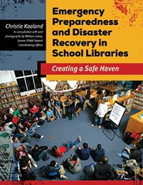 Cover image for Emergency Preparedness and Disaster Recovery in School Libraries