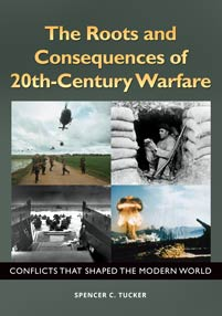 The Roots and Consequences of 20th-Century Warfare cover image