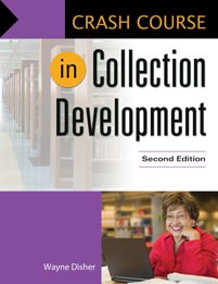 Crash Course in Collection Development, 2nd Edition cover image
