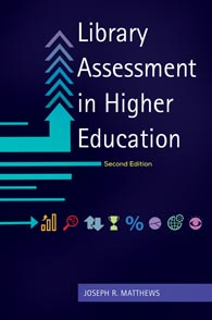 Library Assessment in Higher Education, 2nd Edition cover image