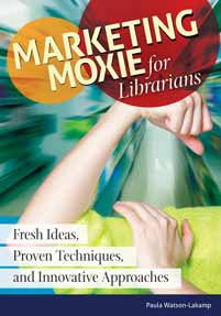 Marketing Moxie for Librarians cover image