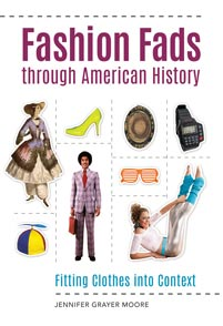 Fashion Fads through American History cover image