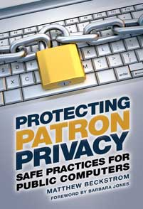 Cover image for Protecting Patron Privacy