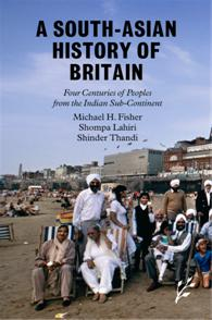 A South-Asian History of Britain cover image