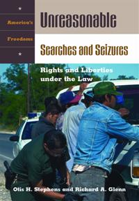 Unreasonable Searches and Seizures cover image
