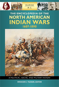The Encyclopedia of North American Indian Wars, 1607–1890 cover image