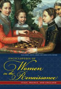 Cover image for Encyclopedia of Women in the Renaissance