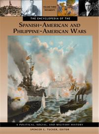 The Encyclopedia of the Spanish-American and Philippine-American Wars cover image